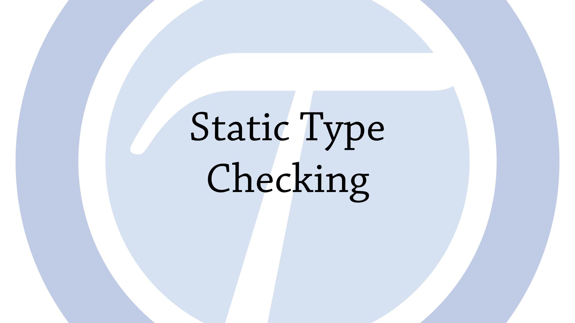 Static type checking